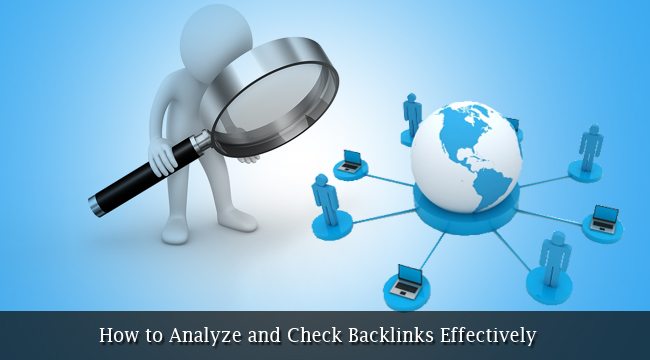 Analyze And Check Backlinks Effectively