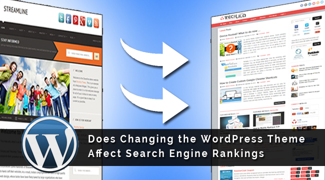 Does Changing WordPress Theme Affect Search Engine Rankings