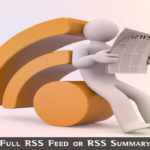 Full RSS Feed or RSS Summary