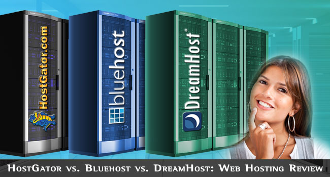 Hostgator Vs Bluehost Vs Dreamhost