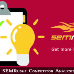 How to Use Semrush Competitor Analysis Made Easy