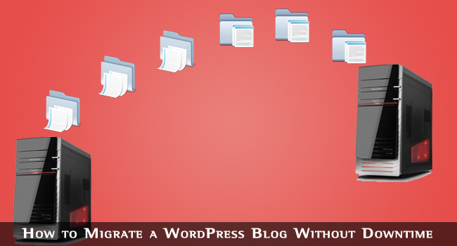 Migrate WordPress Blog Without Downtime