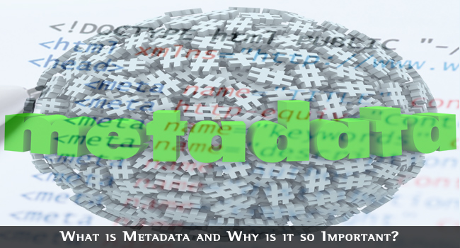 What is Metadata and Why is it so Important? • BloggingTips.Guru
