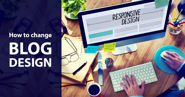 How to Create a Blog: Step #4 How to Change a Blog Design