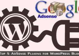 Top 5 Adsense Plugins for WordPress Blog