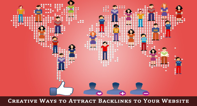 Creative Ways to Attract Backlinks