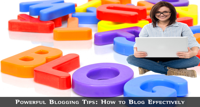 Powerful Blogging Tips