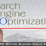SEO Mistakes Bloggers Should Avoid